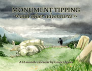 Monument Tipping calendar by Grace Ogawa